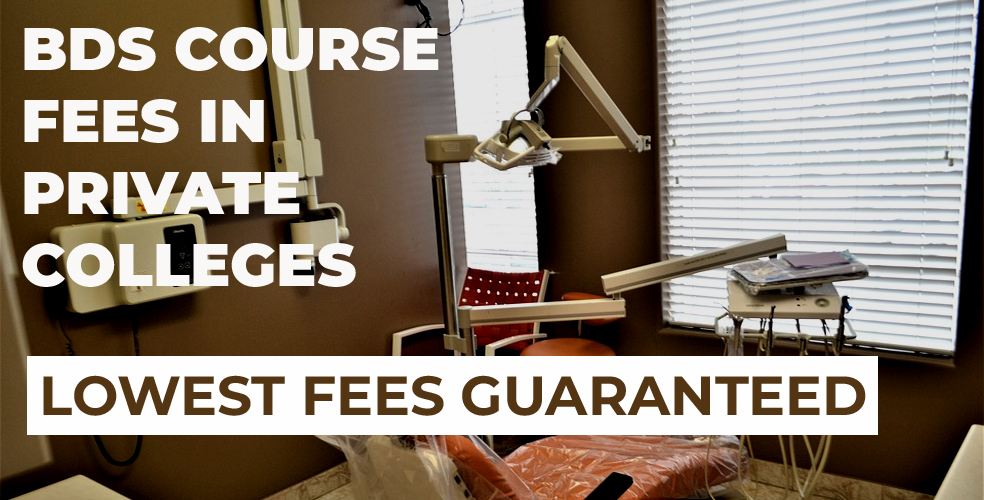 BDS course fees in private colleges in India