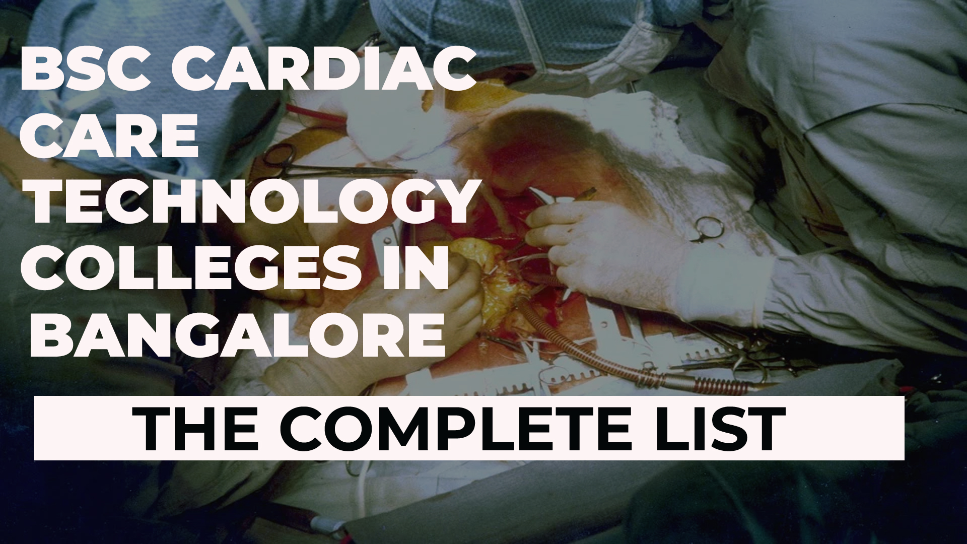 BSc Cardiac Care Technology Colleges in Bangalore