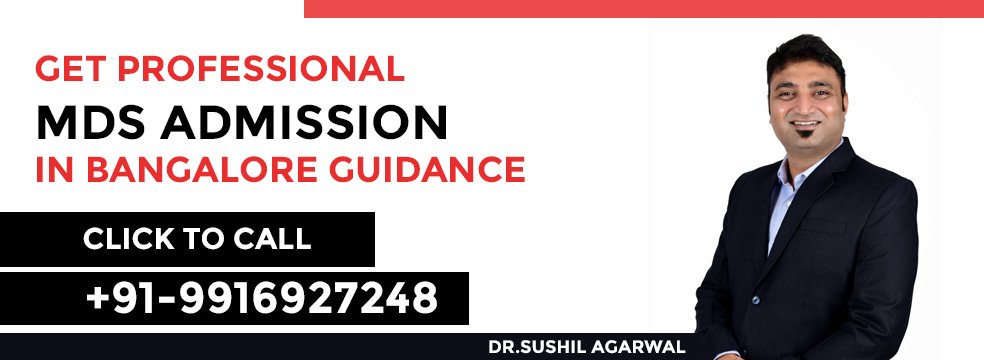 MDS Admission in Bangalore Guidance