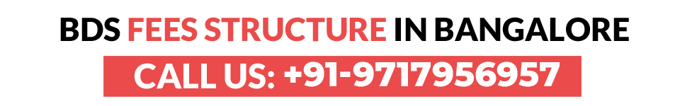 BDS fee structure in Bangalore lowest package