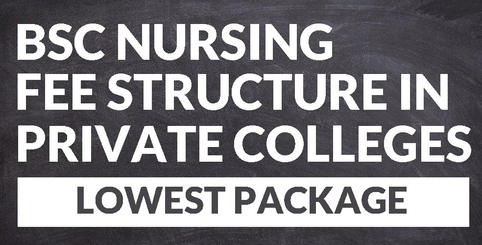 BSc Nursing Fee Structure in Private Colleges