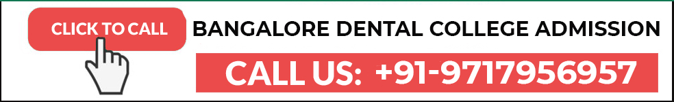 Contact best dental colleges in Bangalore